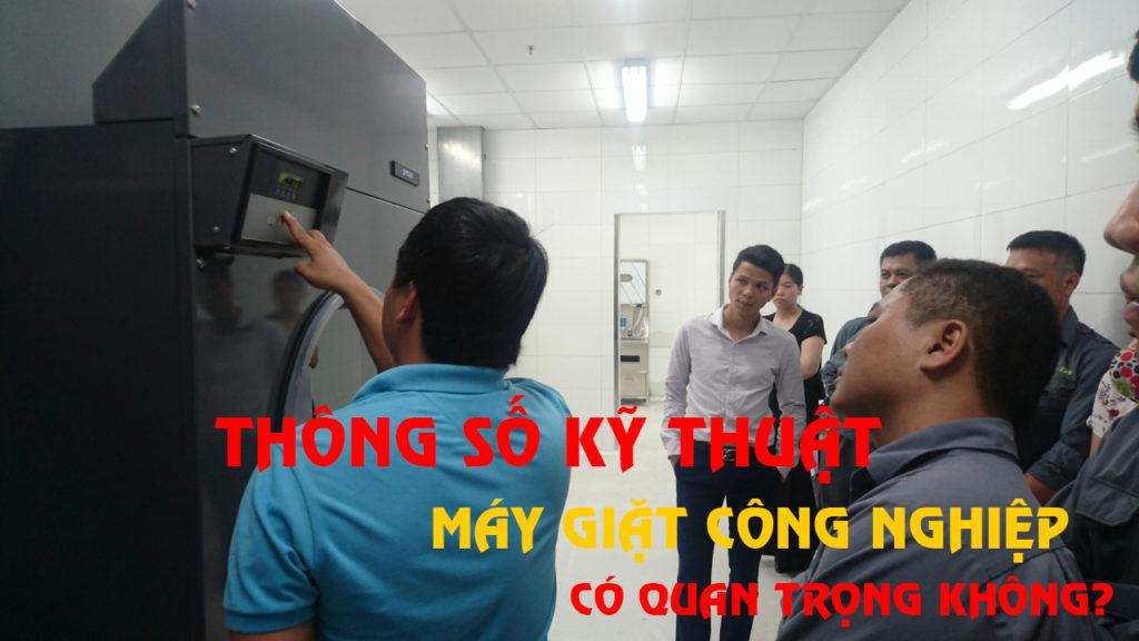 thông số kỹ thuật máy giặt công nghiệp