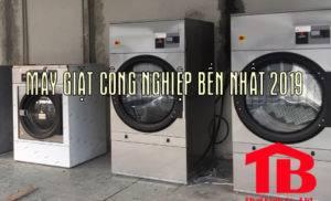 Máy giặt công nghiệp bền nhất 2019