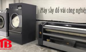 Top 3 máy sấy đồ vải công nghiệp bán chạy nhất hiện nay
