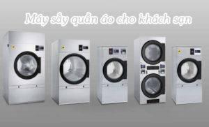 5 ưu điểm không ngờ tới của máy sấy quần áo cho khách sạn