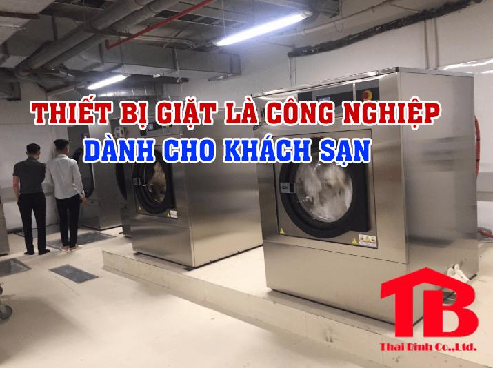 thiết bị giặt là công nghiệp dành cho khách sạn