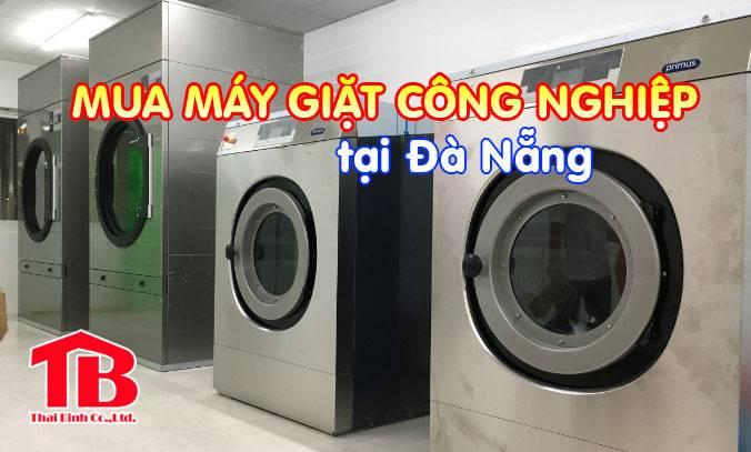 Máy giặt công nghiệp tại Đà Nẵng thì mua ở đâu tốt?