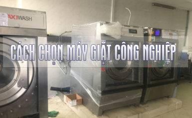 Làm thế nào để chọn máy giặt công nghiệp?