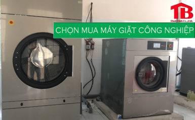 Chọn mua máy giặt công nghiệp phù hợp nhất 2020